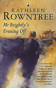 Mr. Brightly's Evening Off, Rowntree, Kathleen Paperback Book
