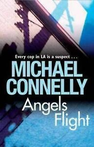 Angels Flight ' Connelly, Michael