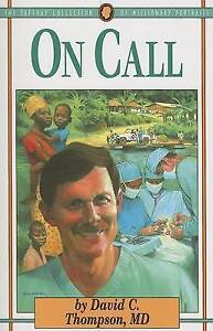On Call by Thompson, David C. -Paperback