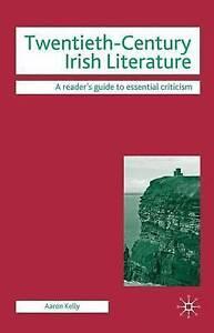 Twentieth-Century Irish Literature (Readers' Guides to Essential-ExLibrary