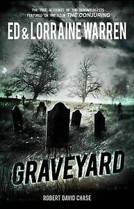 Graveyard: True Hauntings from an Old New England Cemetery (Ed & Lorraine Warren