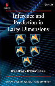 Inference and Prediction in Large Dimensions, Denis Bosq