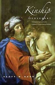 Kinship by Covenant – A Canonical Approach to the Fulfilment of God′