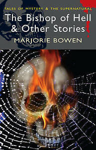 The Bishop of Hell and Other Stories (Wordsworth Mystery & Supernatural) (Tales