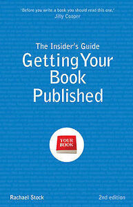 The Insider's Guide to Getting Your Book...