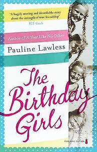 The Birthday Girls by Pauline Lawless (Paperback, 2013)