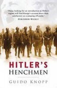 Hitlers-Henchmen-Guido-Knopp-Book