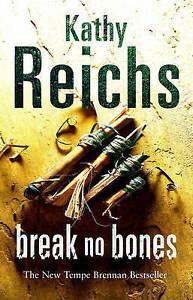 Break No Bones (Hardcover)-Kathy Reichs  BRAND NEW BOOK