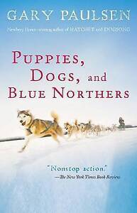 Puppies, Dogs, and Blue Northers: Reflections on Being Raised by a Pack of...