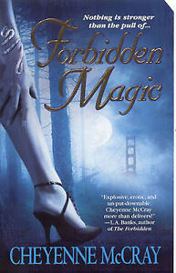 Forbidden Magic by Cheyenne McCray (Pape...