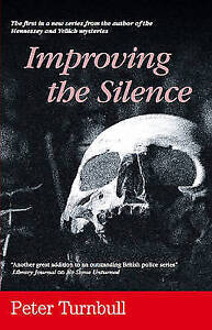 """""""VERY GOOD"""" Turnbull, Peter, Improving the Silence, Book"""