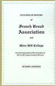 Outlines of History of French Broad Association and Mars Hill College: From the