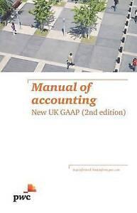 Manual of Accounting : New UK GAAP (Pwc Manual of Accounting), PwC, Very Good co