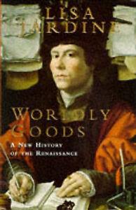 Jardine, Lisa, Worldly Goods, Very Good Book