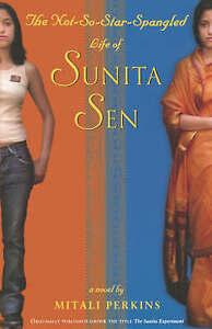 The Not-So-Star-Spangled Life of Sunita Sen, Perkins, Mitali