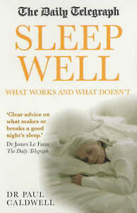 Very Good, The Daily Telegraph: Sleep Really Well: What works and what doesn't,