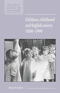 Children, Childhood and English Society, 1880-1990 by Harry Hendrick (Paperback…