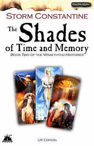 Shades of Time and Memeory (UK Revised Edition): UK Edition Bk. 2 (Wraeththu His