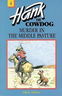 Murder in the Middle Pasture by John R. Erickson