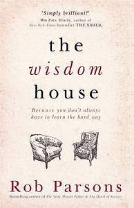 The Wisdom House by Parsons, Rob -Paperback