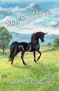 NEW Sky Stallion by Alea Bushardt