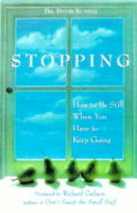 Stopping-How-to-be-Still-When-You-Have-to-Keep-Going-Kundtz-David-J-Very-Go