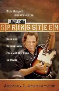 The Gospel According to Bruce Springsteen: Rock and Redemption, from Asbury...