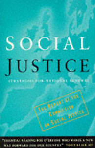 Social Justice: Strategies for National Renewal, Commission for Social Justice,