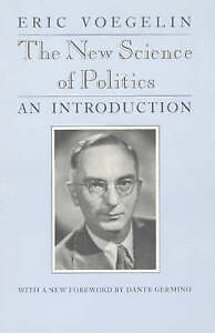 LIKE NEW The New Science of Politics by Eric Voegelin FREE SHIPPING!