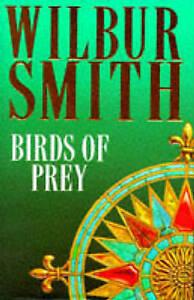 Birds Of Prey (The Courtneys), Smith, Wilbur, Very Good Book