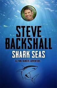 Shark Seas by Steve Backshall (Paperback, 2016)