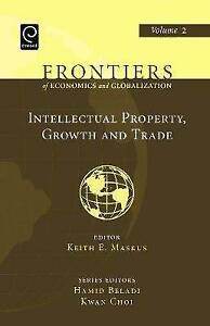 Intellectual Property, Growth and Trade, Volume 2 (Frontiers of-ExLibrary