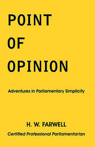 USED (VG) Point of Opinion by H. W. Farwell