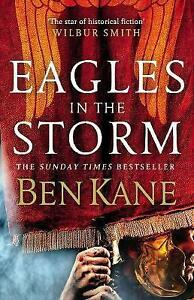 Eagles in the Storm Eagles of Rome by Kane Ben  Hardcover Book  97818480940 - Leicester, United Kingdom - Eagles in the Storm Eagles of Rome by Kane Ben  Hardcover Book  97818480940 - Leicester, United Kingdom