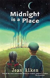 Midnight is a Place (Children's Classics and Modern Classics), Aiken, Joan, New