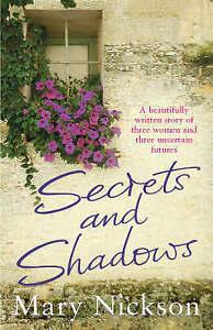 Secrets and Shadows, Mary Nickson | Paperback Book | Good | 9780099466338