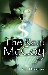 NEW The Real McCoy by R C Donovan