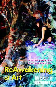 NEW Reawakening of Art by Meera Hashimoto