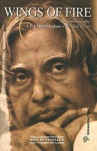 NEW Wings of Fire: An Autobiography of APJ Abdul Kalam by A. P. J. Abdul Kalam