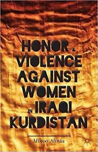 Honor and Violence against Women in Iraqi Kurdistan 2013 Edition