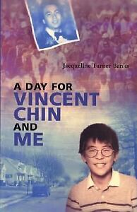 A-Day-for-Vincent-Chin-and-Me-Banks-Jacqueline-Turner-Acceptable-Book