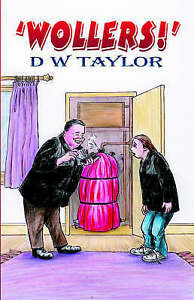 """Wollers!"", D. W. Taylor"