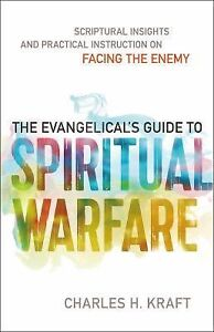 The-Evangelicals-Guide-to-Spiritual-Warfare-Scriptural-Insights-and