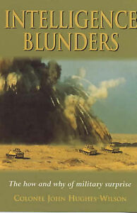 Military Intelligence Blunders, John Hughes-Wilson | Paperback Book | Acceptable