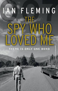 FLEMING-IAN-SPY-WHO-LOVED-ME-THE-BOOK-NEW