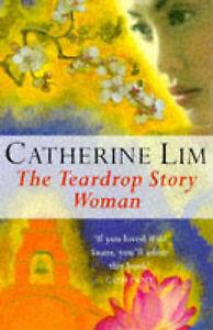 The Teardrop Story Woman, Catherine Lim
