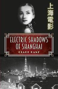 Electric Shadows of Shanghai by Clare Kane Paperback 2017 - <span itemprop=availableAtOrFrom>Norwich, United Kingdom</span> - Returns accepted Most purchases from business sellers are protected by the Consumer Contract Regulations 2013 which give you the right to cancel the purchase within 14 days after the day  - Norwich, United Kingdom
