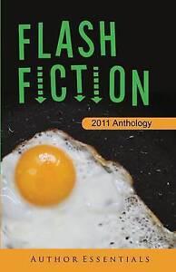 Flash Fiction: 2011 Anthology, , Very Good, Paperback