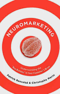 Neuromarketing by Patrick Renvoise (Paperback, 2007)