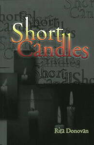 Short Candles by Rita Donovan (Paperback, 2007)
